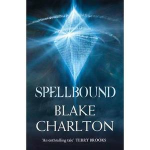 Spellbound: Book 2 of the Spellwright Tri... [9780007349203]