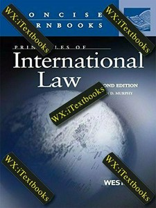 Murphy''s Principles of International Law 2nd edition