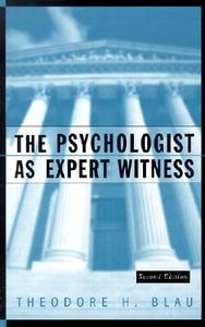 【预售】The Psychologist As Expert Witness, 2Nd Edition