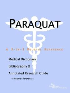 【预售】Paraquat - A Medical Dictionary, Bibliography, and