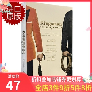 【现货】Kingsman: The Golden Circle - The Official Movie Novelization 英文原版 王牌特工2:黄金圈 官方小说