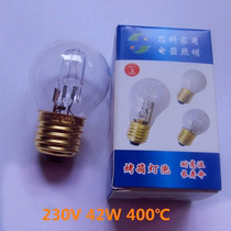 E27 oven bulb resistant to high temperature 500 ℃ insulation display Cabinet Bulb New South New wheat Commercial oven lamp