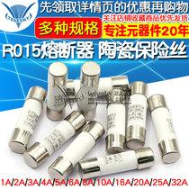 R015 Fuse RO15 Ceramic fuse tube 10X38 RT18 1A 2A 3A 5A 6A 10A 32A