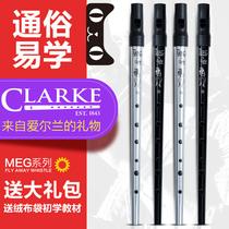 British Clarke Kraksi flute Irish whistle to beginner Meg tin flute D tone flute